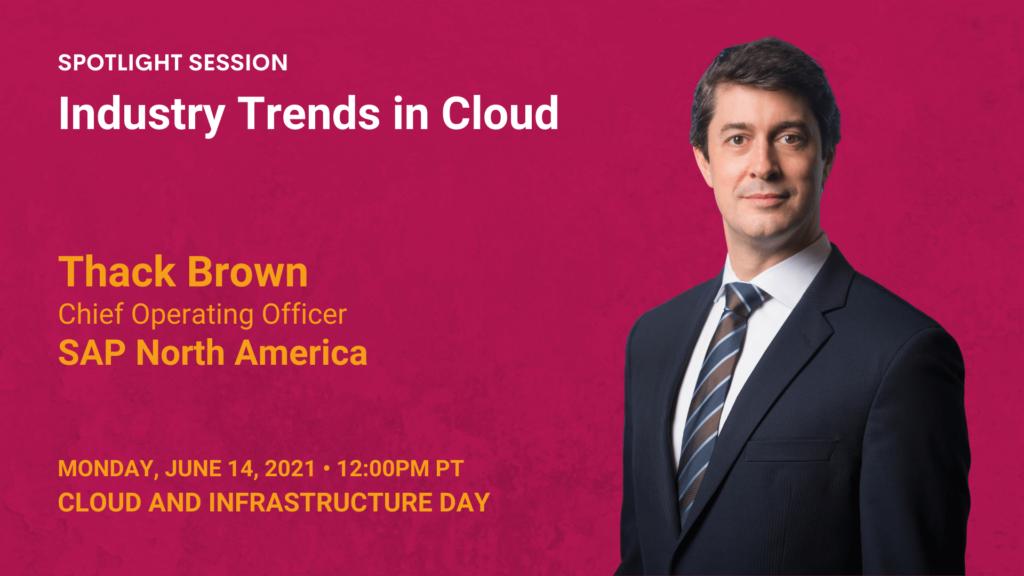 Industry Trends in Cloud (Thack Brown)