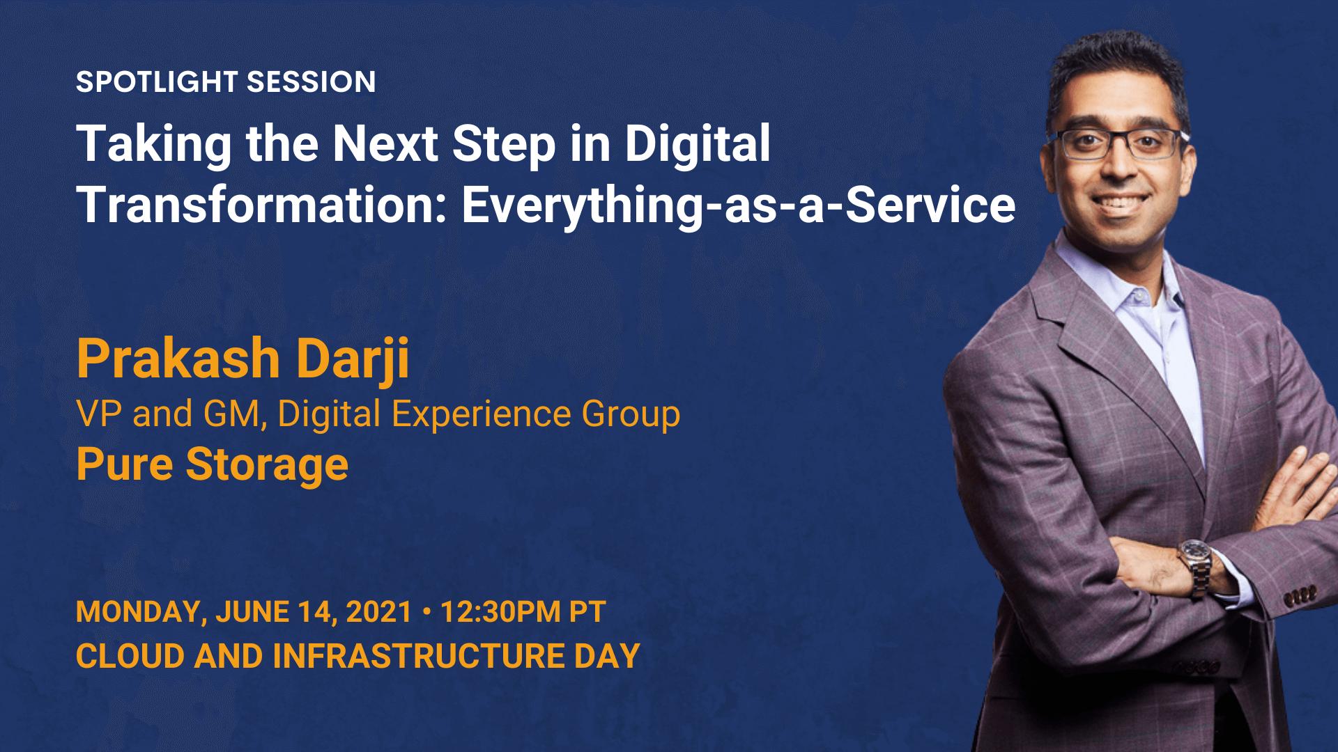 Taking the Next Step in Digital Transformation: Everything-as-a-Service (Prakash Darji)