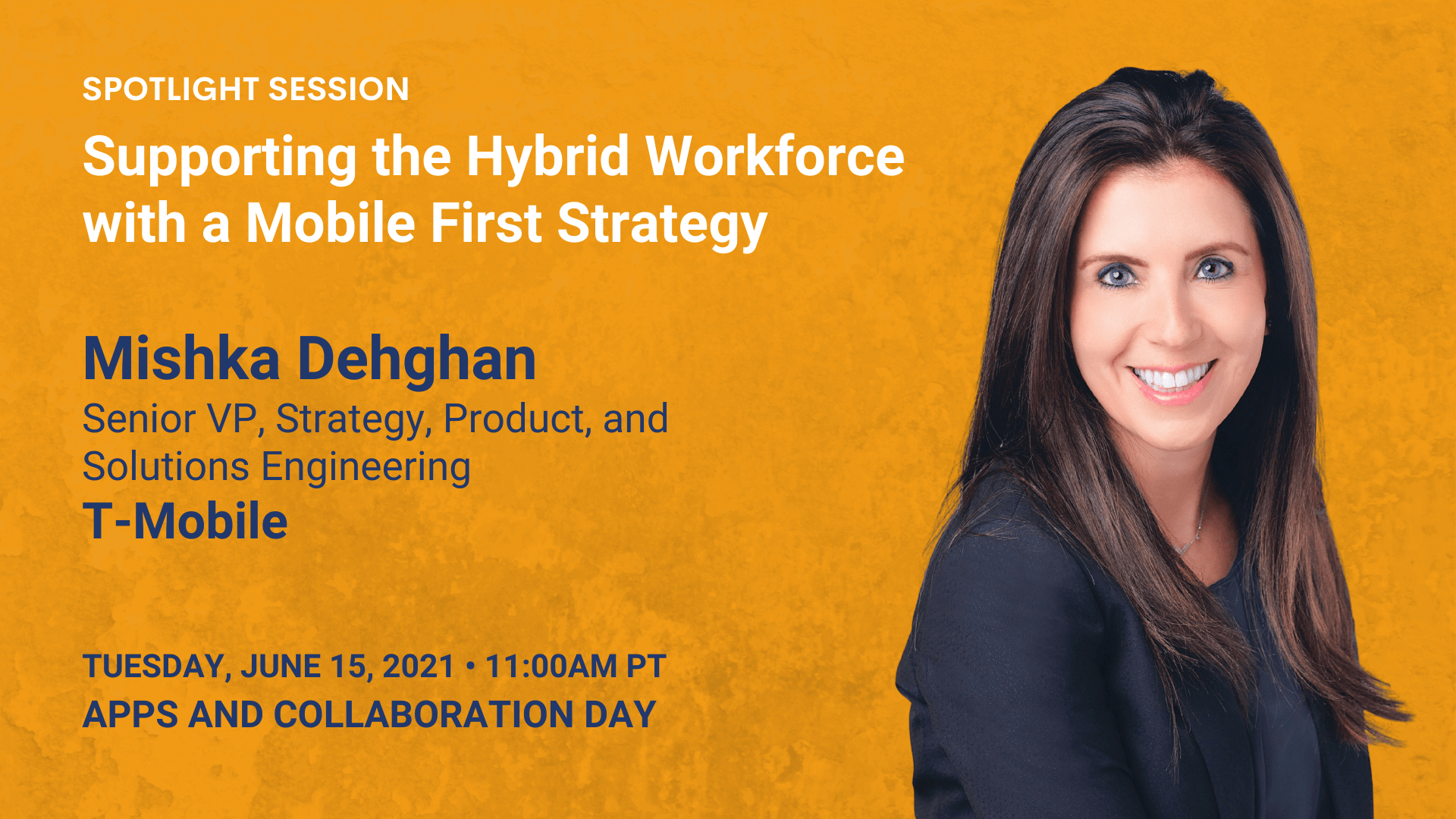 Supporting the Hybrid Workforce with a Mobile First Strategy (Mishka Dehghan)