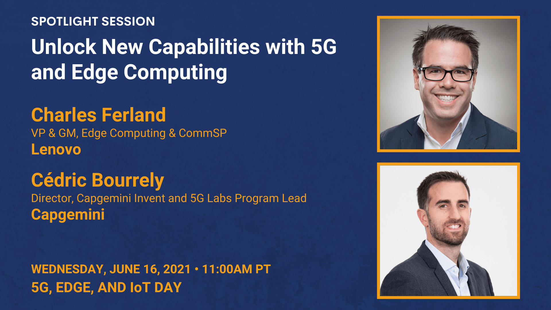 Unlock New Capabilities with 5G and Edge Computing (Charles Ferland and Cedric Bourrely)
