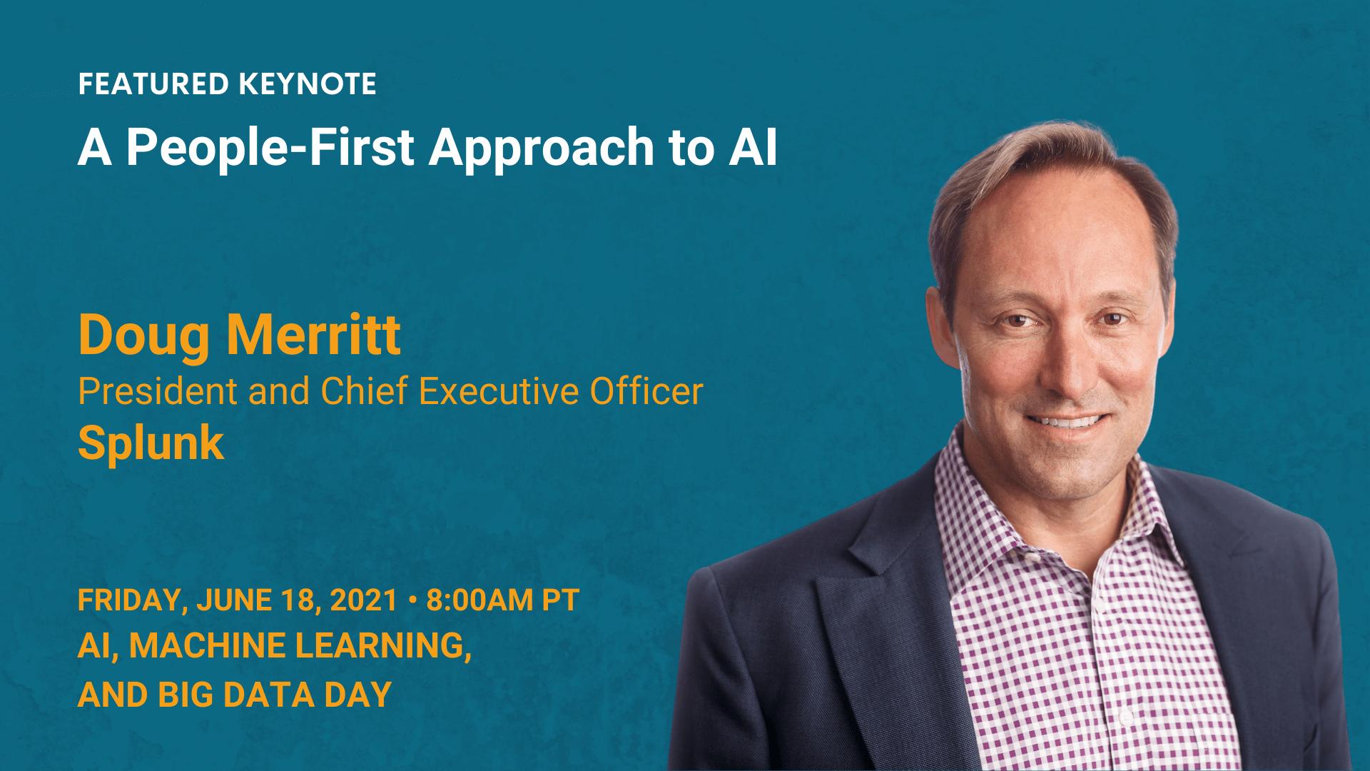 A People-First Approach to AI — Doug Merritt — Splunk