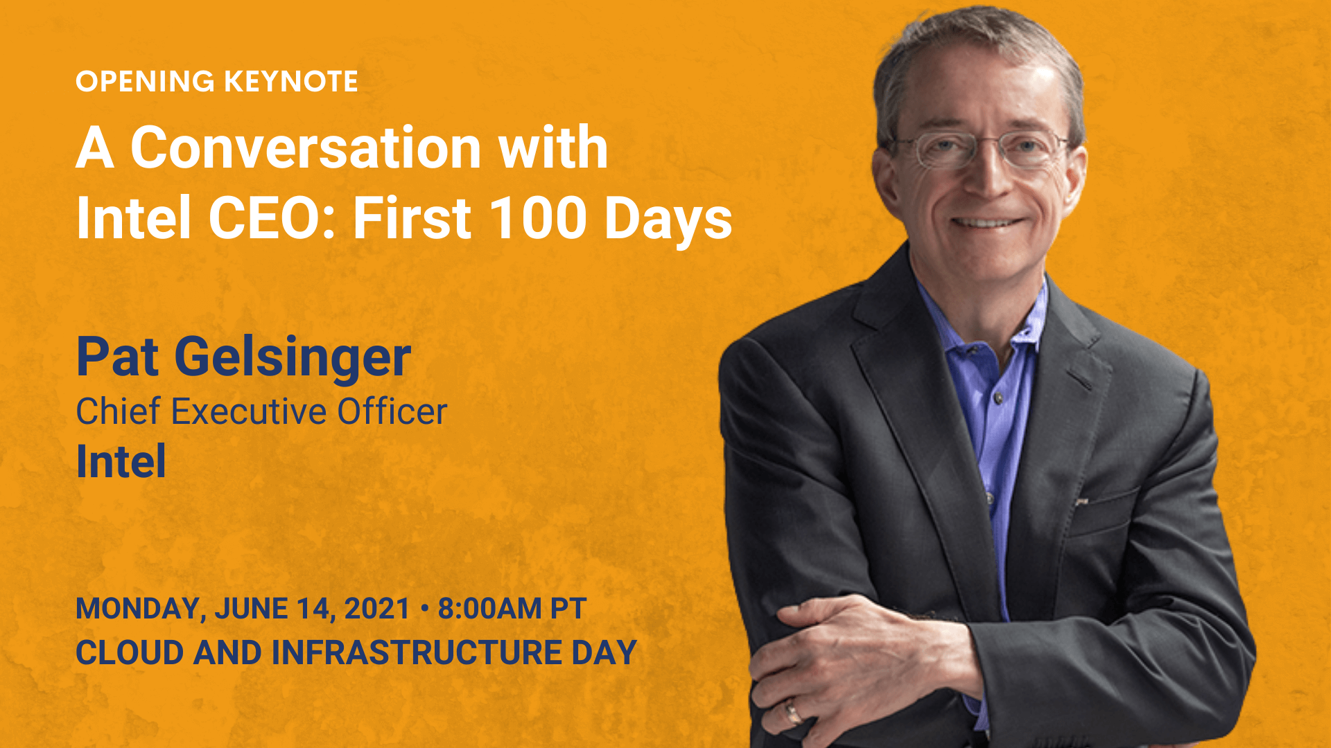 A Conversation with Intel CEO: First 100 Days — Pat Gelsinger — Intel