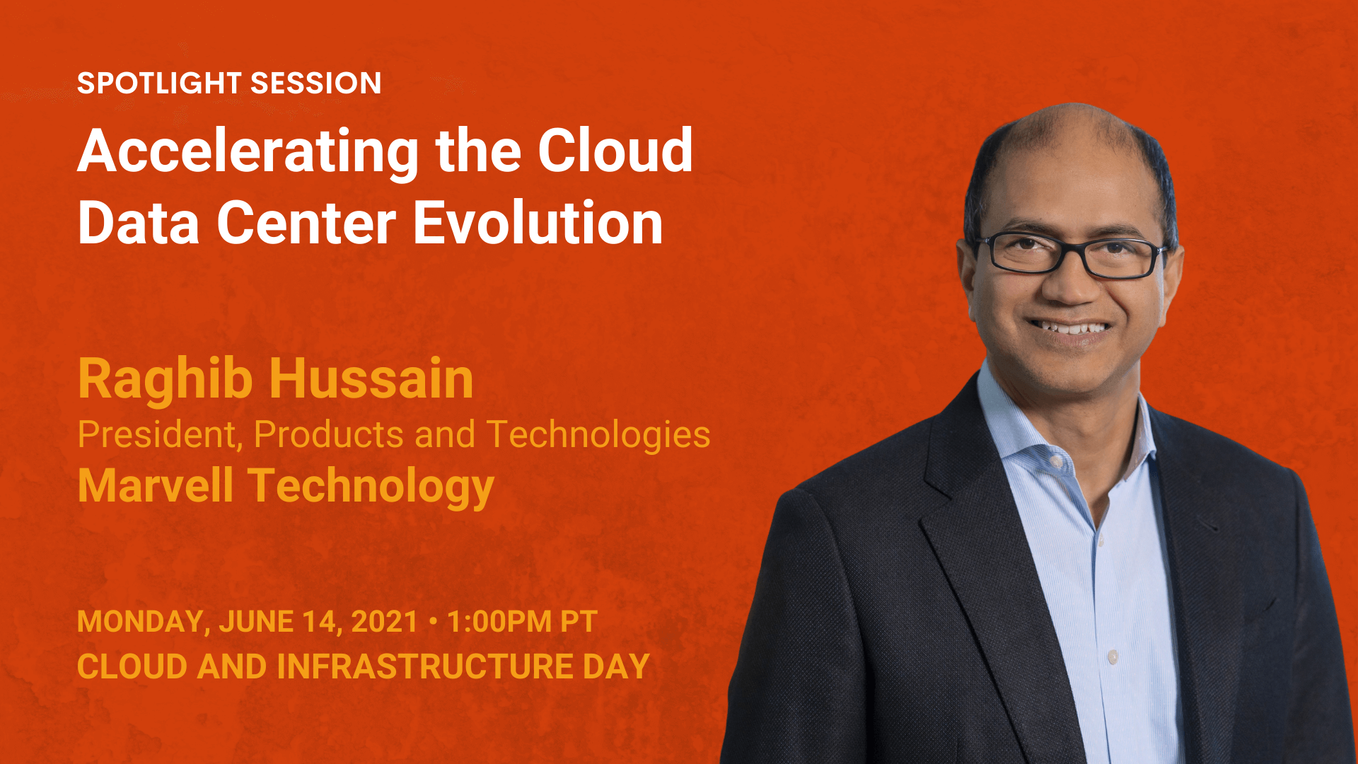 Accelerating the Cloud Data Center Evolution — Raghib Hussain — Marvell
